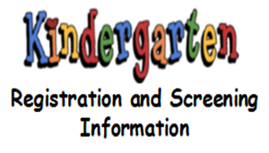 Kindergarten Registration and Screening Event begins June 29th.