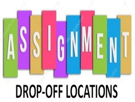 Locations to Drop Off Assignments Announced