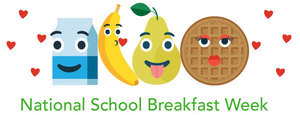 National School Breakfast Week (March 8-12)